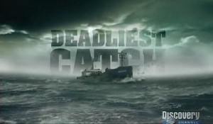 Deadliest Catch on Discovery Channel